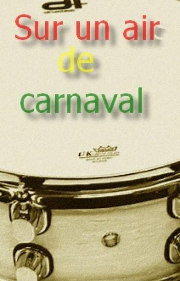 Sur un air de carnaval