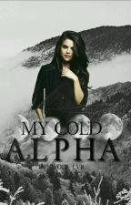 My Cold Alpha by teenwolf_lvr
