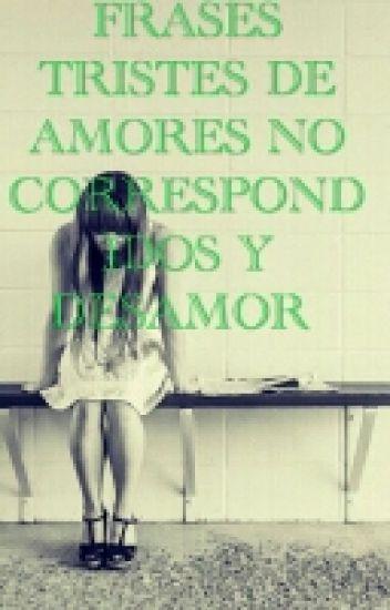 Frases Tristes De Amores No Correspondidos Y Desamor Natalia Polo