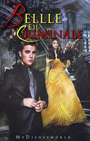 Belle e il Criminale | Justin Bieber e Selena Gomez