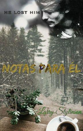 Notas para él // L.s by blxelxrry
