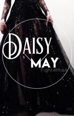 Daisy May (2) by Fight4ThisA