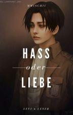 Hass oder Liebe? | Levi x Leser by mmischii