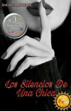 Los Silencios De Una Chica #ThePandicornAwards2017 by AngelicaMorenoZ