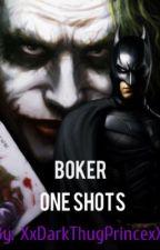 Batman and Joker One Shots ~ *(Boker extreme SMUT)* by XxDarkThugPrincexX