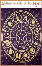 Zodiaco La Vida De Los Signos by JNLittle8_8