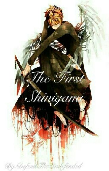 The First Shinigami