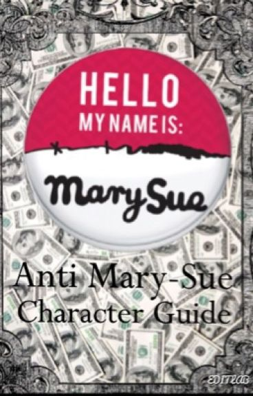 Anti Mary-Sue Character Guide