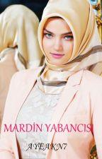 Mardin Yabancısı by AyeAkn7