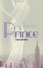 The Secret Prince by ceeceelovexx