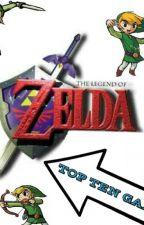 TOP 5 LEGEND OF ZELDA GAMES by MrDragonix