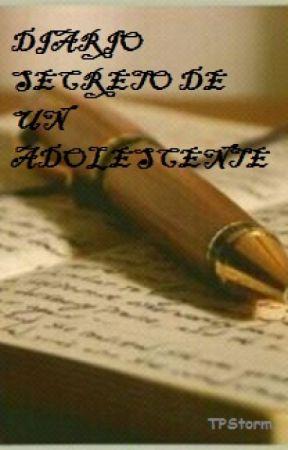 Diario Secreto De Un Adolescente by TPStorm
