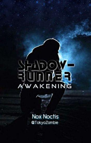 Shadowrunner: Awakening