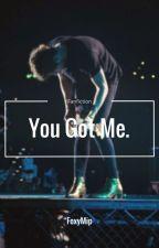 You Got Me. // Luke Hemmings // PT by foxymip
