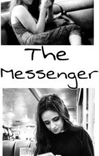 The Messenger ~Camren by Zelda_inconnue