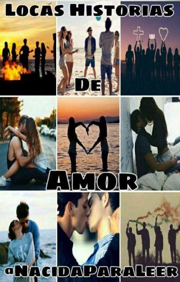 1. Locas Historias De Amor