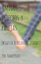 Amigos, Derechos y Parejas ((Wigetta Rubelangel Staxxby)) by PandyWoof