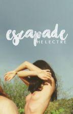 Escapade by Helectre