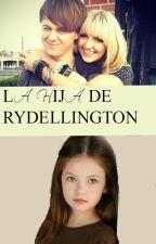 LA HIJA DE RYDELLINGTON  by RareDreams