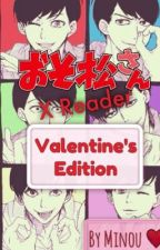 Osomatsu-san! xReader - Valentine's Day [One-Shots] by ChidoriKitty