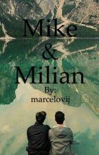 Mike & Milian (bxb, abgeschlossen)  by marcelovij