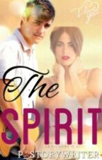 THE SPIRIT by p_storywriter