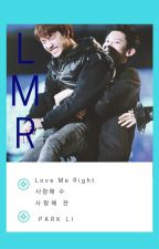 Love Me Right - Chansoo [Hot] by park_li
