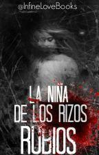 La Niña de los Rizos Rubios by InfineLoveBooks