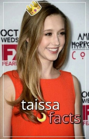 taissa facts.