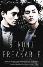 Strong But Breakable☂ [ChenMin] by whatxiuwants