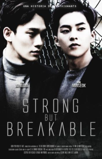 Strong But Breakable☂ [ChenMin]