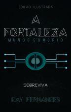 A Fortaleza: Mundo Sombrio - DEGUSTAÇÃO by dayfernandesdf