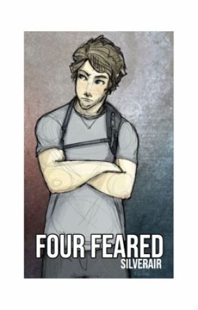 Four Feared (Before Divergent Tobias Eaton Fanfic) by silverair