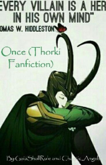 Once (Thorki Fanfiction)