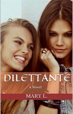 Dilettante (GirlxGirl) by MarexBear