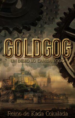 Goldgog, un deseo lo cambia todo by GenesisDeSousa