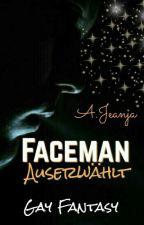 ΞFaceman - Auserwählt {malexmale} by cherryxpolli