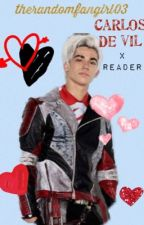 Carlos de Vil x Reader by therandomfangirl03