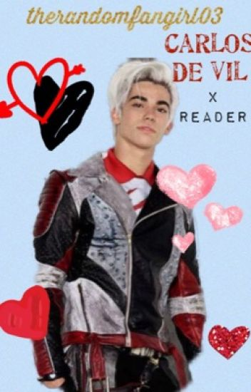Carlos de Vil x Reader