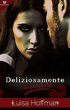 Deliziosamente Impavida by AREZIA69