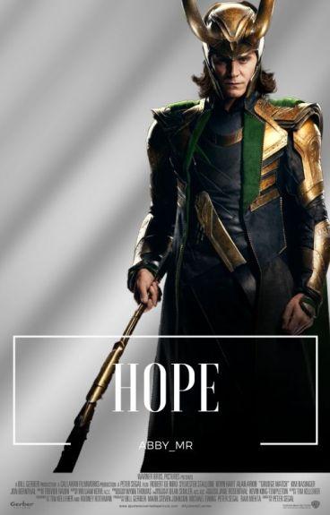 """HOPE""""Loki y Tu"""""""