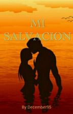 MI SALVACION by December95