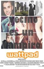 Mi Vecino Es Un Vampiro. |Justin y Tú| TERMINADA by CNCOwner07