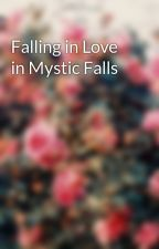 Falling in Love in Mystic Falls by BlackInkScribbles