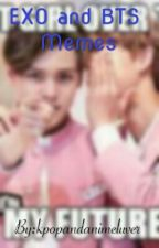 Exo And Bts Memes by kpopandanimeluver