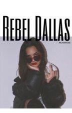 Rebel Dallas by josiekiger