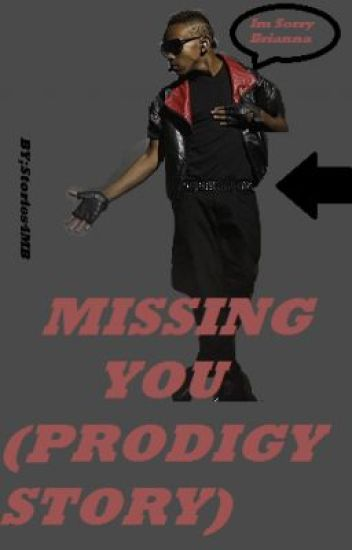 Missing You (Prodigy Story)