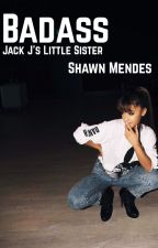 Badass. Jack J's little sister by -difficult