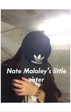 Nate Maloley's Little Sister• s.w.  by harryyhorann