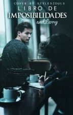 Libro de Imposibilidades|Larry| by andLarry